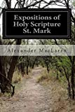 Expositions of Holy Scripture St. Mark