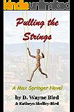 Pulling the Strings: A Max Springer Novel