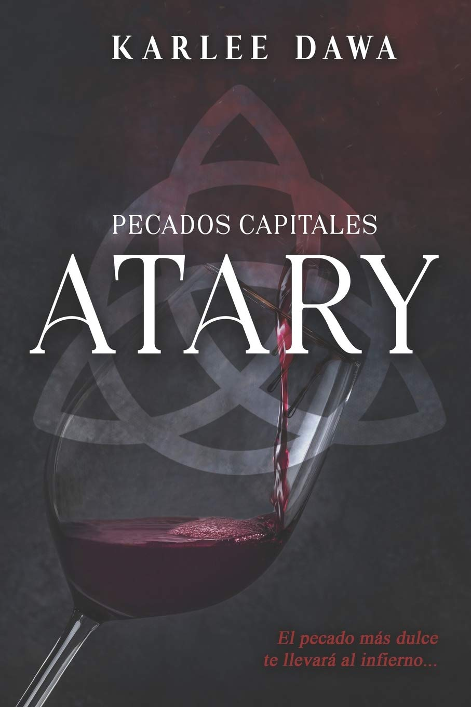 Atary: 1 (Pecados Capitales): Amazon.es: Dawa, Karlee, García ...