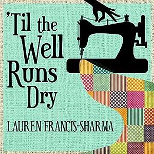 'Til the Well Runs Dry Hörbuch