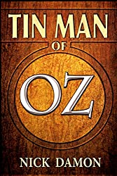 Tin Man of Oz: (A Shadow of Oz Short Story)