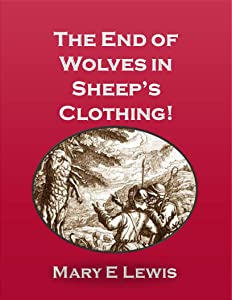 The End of Wolves in Sheep's Clothing!