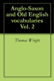 Anglo-Saxon and Old English vocabularies Vol. 2