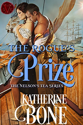The Rogue's Prize (The Nelson's Tea Series Book 3)