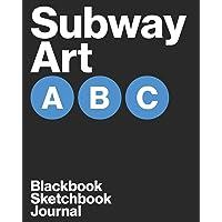 BLACKBOOK: Graffiti Sketchbook or Journal 8x10in/120pages