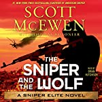 The Sniper and the Wolf: A Sniper Elite Novel | Scott McEwen,Thomas Koloniar