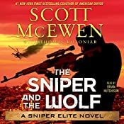The Sniper and the Wolf: A Sniper Elite Novel | Scott McEwen, Thomas Koloniar