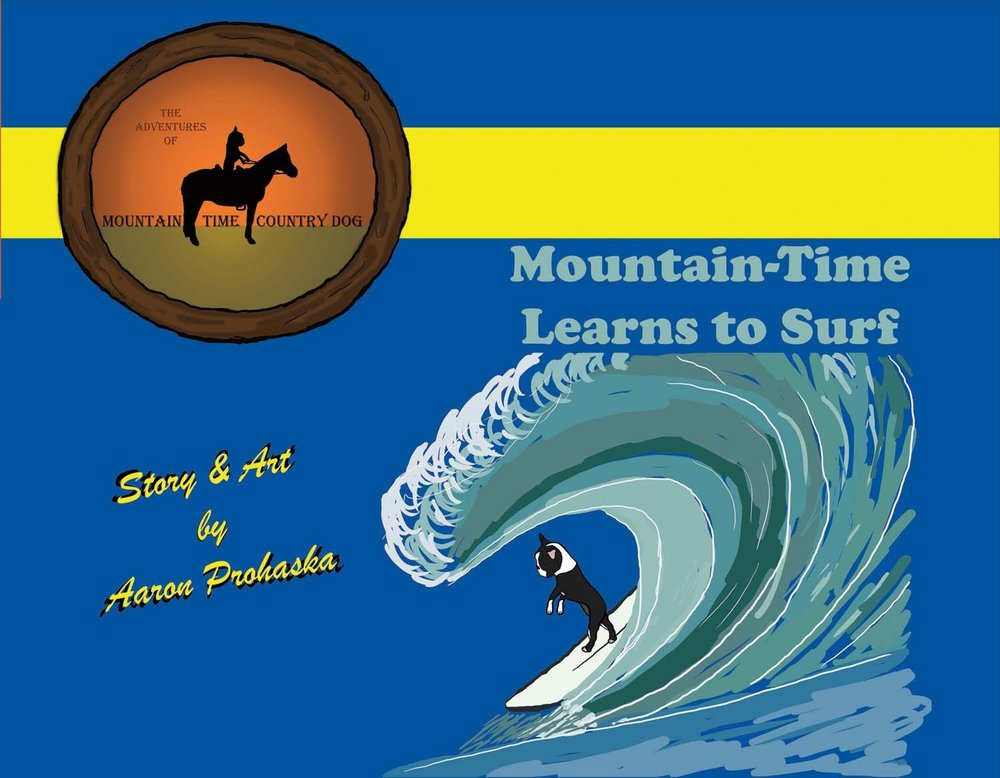 Mountain-Time Learns to Surf (The Adventures of Mountain-Time Country Dog) pdf epub