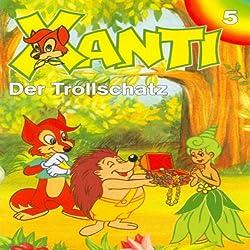 Der Trollschatz (Xanti 5)