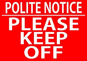 Uptell Polite Notice - Please Keep Off Metal Sign 12x16 Inch Private Property Stay Out Garden