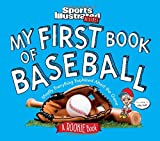 img - for My First Book of Baseball: A Rookie Book (A Sports Illustrated Kids Book) book / textbook / text book