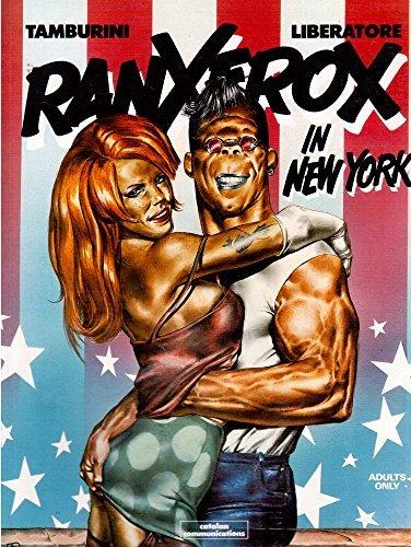 Ranxerox in New York