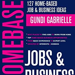 Amazon Com Customer Reviews 127 Home Based Job Business Ideas Best Places To Find Jobs To Work From Home Top Home Based Business Opportunities Influencer Fast Track