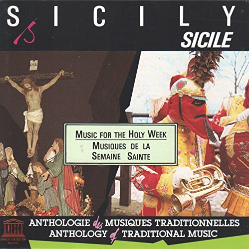 - Sicily: Music for the Holy Week (UNESCO Collection)