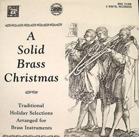 A Solid Brass Christmas: Traditional Holiday Selections Arranged For Brass Instruments [VINYL LP] [STEREO] [DIRECT METAL MASTERING]