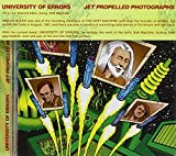 Jet Propelled Photographs by University of Errors (2004-05-04)