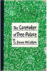 The Caretaker of Tree Palace Hardcover
