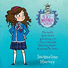 Alice-Miranda at School: Alice-Miranda, Book 1 Audiobook by Jacqueline Harvey Narrated by Jacqueline Harvey
