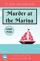 Murder at the Marina: Large Print Edition (A Mollie McGhie Cozy Sailing Mystery) Paperback