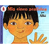 Mís cinco sentidos (Let's-Read-and-Find-Out Science 1) (Spanish Edition)