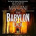 The Babylon Idol: Ben Hope, Book 15 Audiobook by Scott Mariani Narrated by Colin Mace