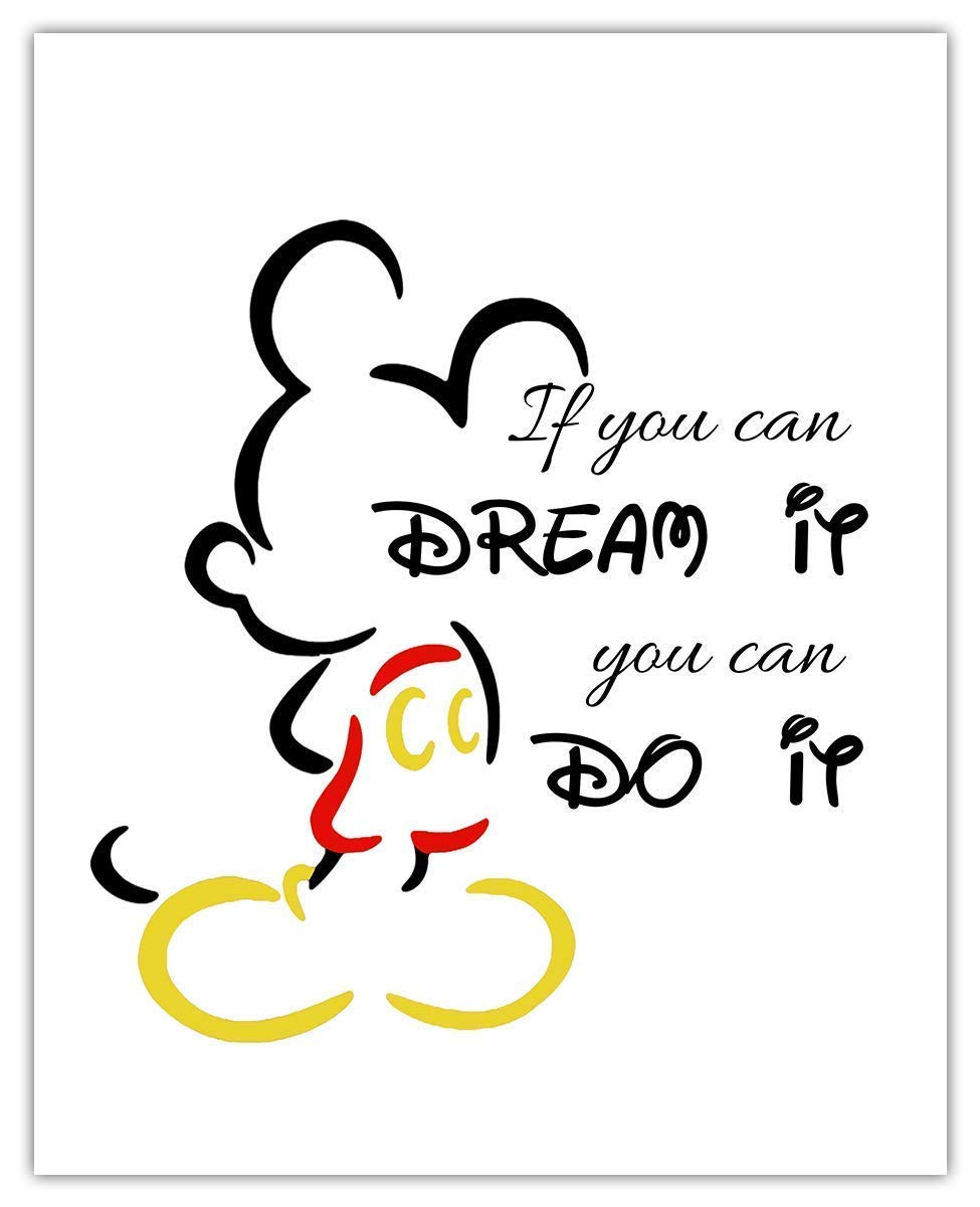 Amazon Com If You Can Dream It You Can Do It Mickey Mouse Typography Wall Art Print Unique Room Decor 8x10 Unframed Picture Great Gift Idea Under 15 Handmade