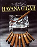 The Book of the Havana Cigar, Brian Innes, 0856135461