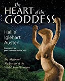 #8: The Heart of the Goddess: Art, Myth and Meditations of the World's Sacred Feminine