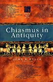 Chiasmus in Antiquity: Structures, Analyses, Exegesis