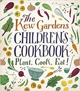 Marvelous The Kew Gardens Childrens Cookbook Plant Cook Eat Amazonco  With Excellent The Kew Gardens Childrens Cookbook Plant Cook Eat Amazoncouk  Caroline Craig Joe Archer  Books With Awesome Grosvenor Gardens Sw Also Places To Stay In Covent Garden In Addition Plastic Garden Fence And Jtf Garden Furniture As Well As Bosch Garden Additionally Bush Gardens Tampa From Amazoncouk With   Excellent The Kew Gardens Childrens Cookbook Plant Cook Eat Amazonco  With Awesome The Kew Gardens Childrens Cookbook Plant Cook Eat Amazoncouk  Caroline Craig Joe Archer  Books And Marvelous Grosvenor Gardens Sw Also Places To Stay In Covent Garden In Addition Plastic Garden Fence From Amazoncouk