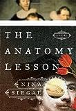 The Anatomy Lesson, Nina Siegal, 0385538367