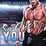 So Over You: Chicago Rebels, Book 2 | Kate Meader