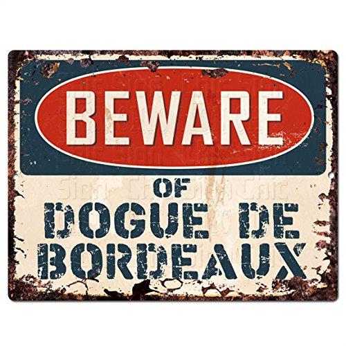 Beware of DOGUE DE BORDEAUX Chic Sign Vintage Retro Rustic 9