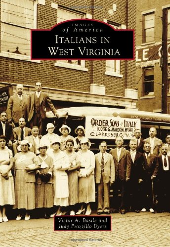 - Italians in West Virginia (Images of America)