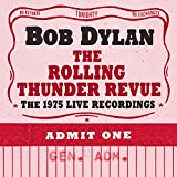 Music : The Rolling Thunder Revue: The 1975 Live Recordings