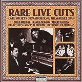 Rare Live Cuts: Cafe Society by Rare Live Cuts Cafe Society (1997-12-03)