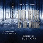 The Girl in the Woods | Suz Korb
