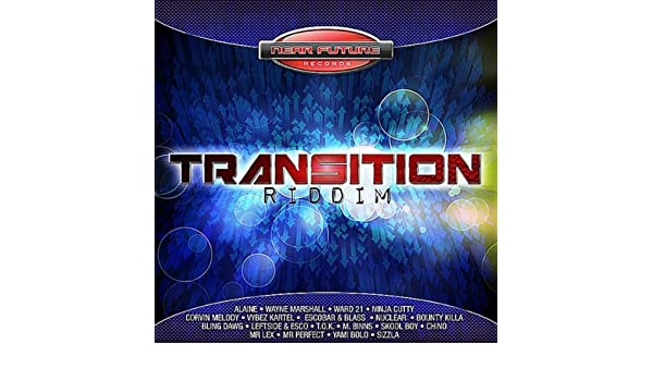 Transition Riddim [Explicit] by Various artists on Amazon ...