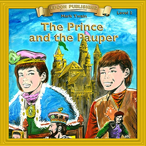 The Prince and the Pauper: Bring the CLassics to Life