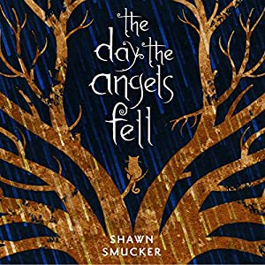 The Day the Angels Fell Audiobook