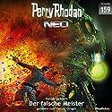Der falsche Meister (Perry Rhodan NEO 159) Hörbuch von Rainer Schorm Gesprochen von: Hanno Dinger