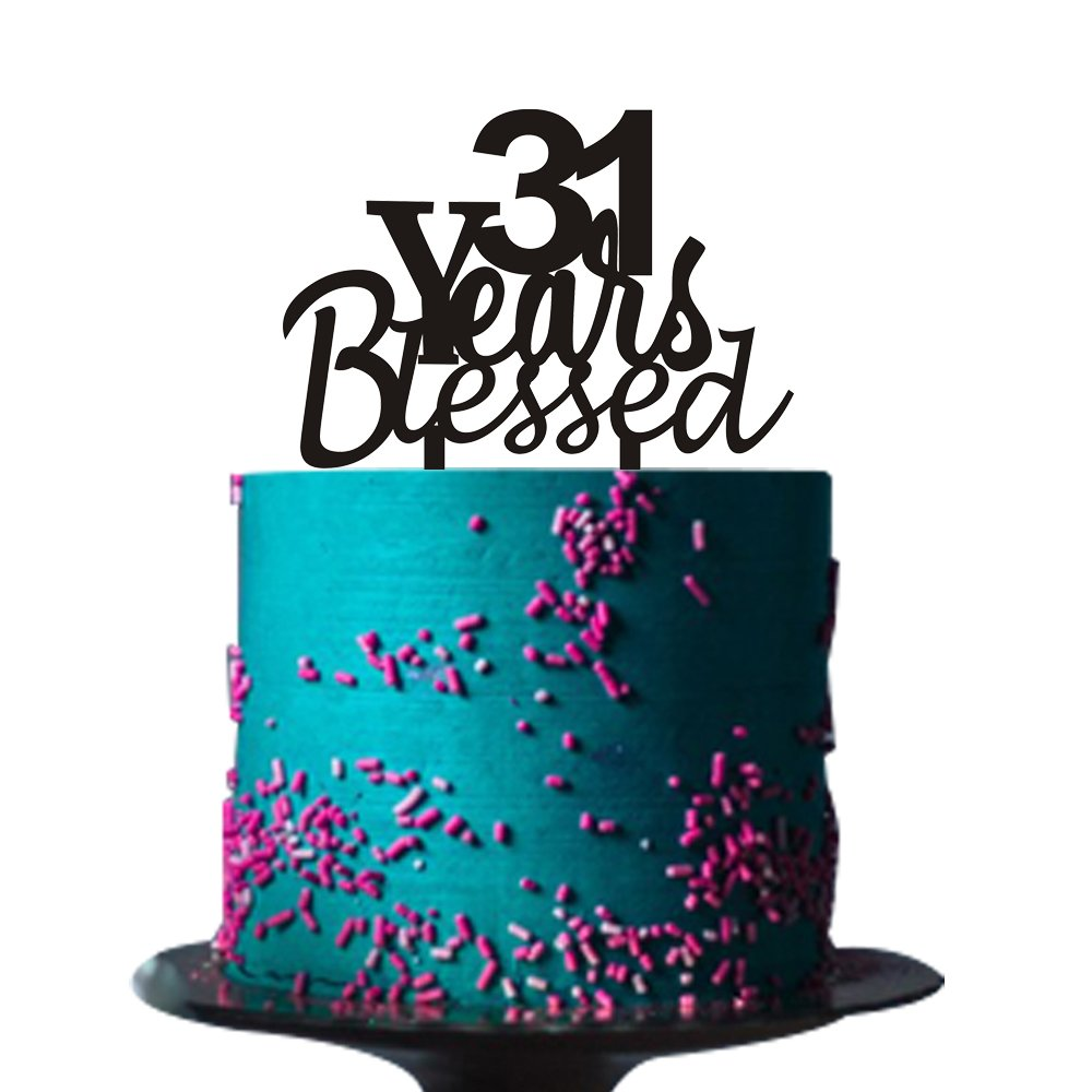 Excellent 31 Years Blessed Cake Topper For 31 Years Loved Anniversary Funny Birthday Cards Online Barepcheapnameinfo