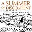 A Summer of Discontent: The Eighth Matthew Bartholomew Chronicle Audiobook by Susanna Gregory Narrated by David Thorpe