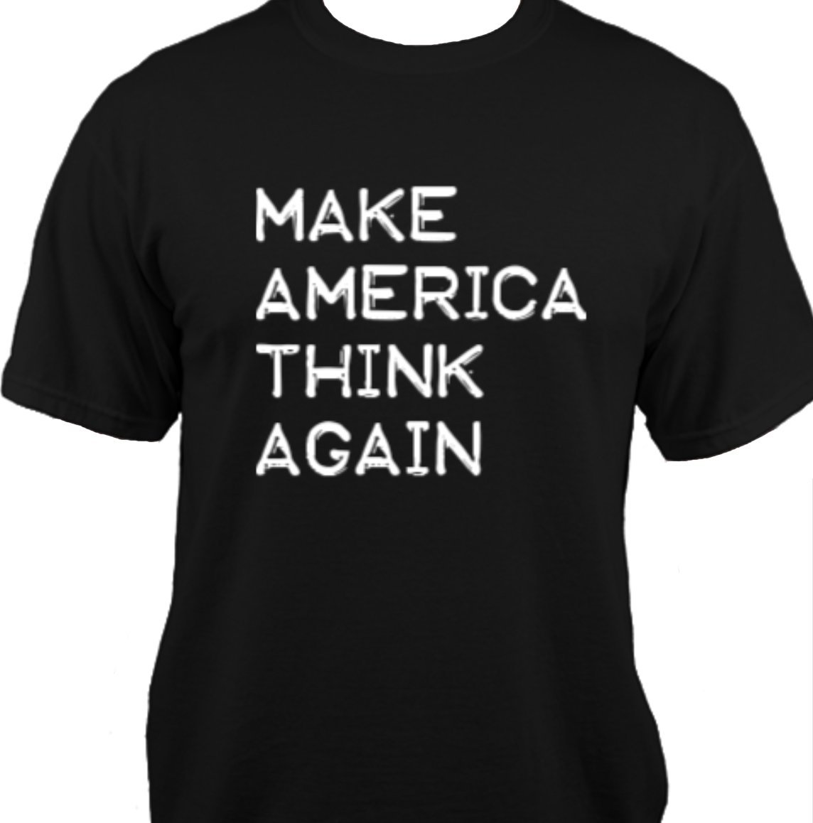 Make America Think Again - Anti-Trump Pro-Science Shirt (Large)