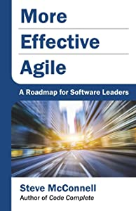 More Effective Agile: A Roadmap for Software Leaders Giveaway