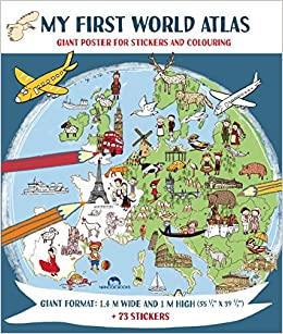 My first world atlas giant poster for stickers and colouring my first world atlas giant poster for stickers and colouring tamara fonteyn 9781910538616 amazon books gumiabroncs Image collections
