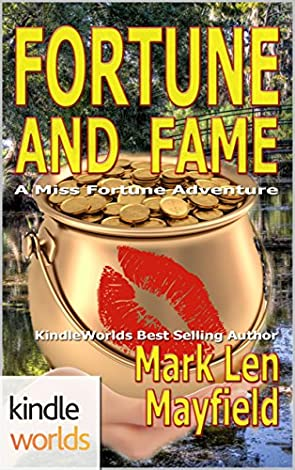 The Miss Fortune Series And Fame Kindle Worlds Novella