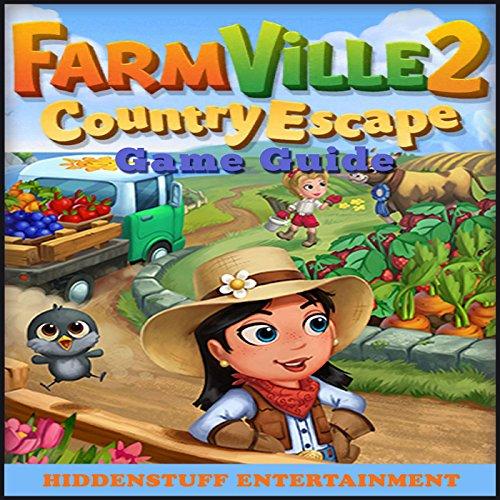 Farmville 2 Country Escape Game Guide