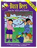 Busy Bees Spring, Gayle Bittinger and Elizabeth McKinnon, 1570290261
