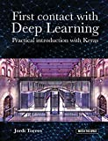 First contact with Deep Learning: Practical introduction with Keras (WATCH THIS SPACE collection – Barcelona)